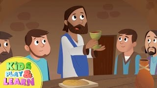 The Last Supper - Jesus Predicts His Betrayal - Beginners Bible Story For Kids