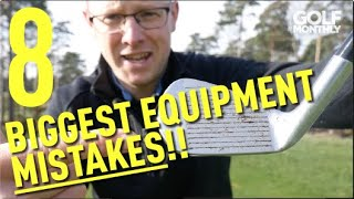 8 Biggest Equipment Mistakes I Golf Monthly