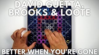 David Guetta, Brooks & Loote - Better When You're Gone // Launchpad Performance