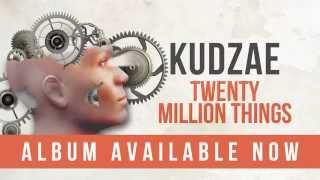 Kudzae - Twenty Million Things (Official Audio)