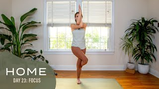 Home-Day 23-Focus | 30 Days of Yoga With Adriene