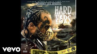 Tommy Lee Sparta - Hard Ears (Official Audio)