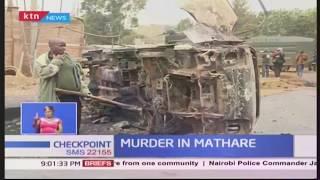 Mathare Murder:At least four people killed in Ruaraka