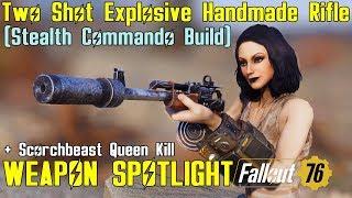 Fallout 76: Weapon Spotlights: Two Shot Explosive Handmade Rifle