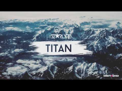 Download Starlyte - Titan | Ninety9Lives Release HD Mp4 3GP Video and MP3