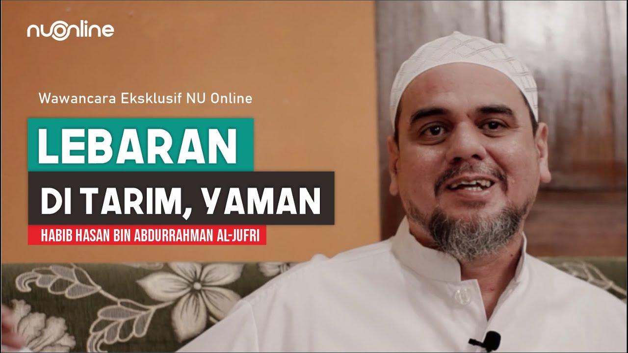 Kisah Habib Hasan al-Jufri Belajar di Tarim, Hadramaut, Yaman