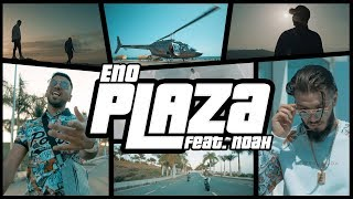 ENO Feat. NOAH   PLAZA (Official Video)