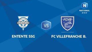 J01 : Entente SSG - FC Villefranche Beaujolais (1-1), Le Replay I National FFF 2018-2019