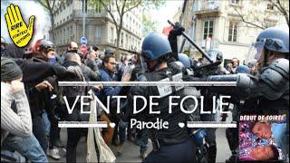 VENT DE FOLIE ! ( Chanson des CRS OFFICIEL) , VERSION DÉCONSEILLE -12 ANS ,  (PARODIE GILETS JAUNES)