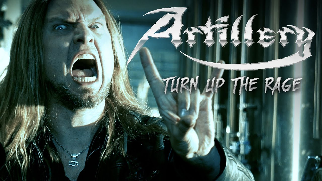 ARTILLERY - Turn Up the Rage
