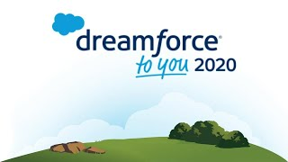 Dreamforce To You 2020 - All Set To Happen
