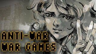 Anti-War War Games