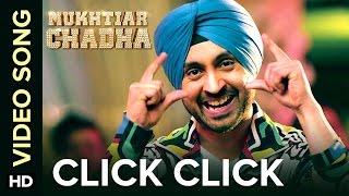 Click Click Mukhtiar Chadha  Diljit Dosanjh