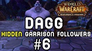 DAGG: Hidden Garrison Followers #6 (Warlords of Draenor)