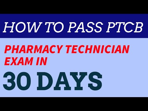 How to pass the Pharmacy Technician Exam (PTCB) in 30 Days ...