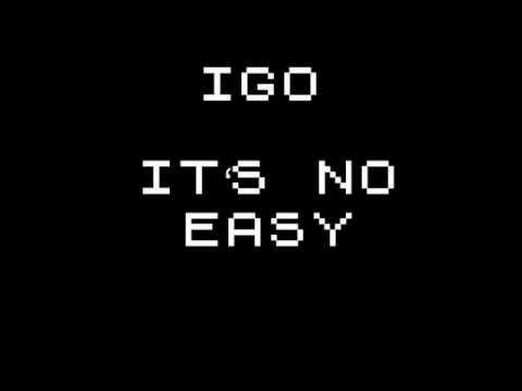 IGO   It's no easy