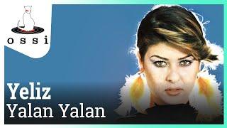 Yeliz / Yalan