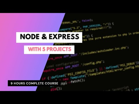 Complete Node & Express with 5 Projects - Full Course [2021]