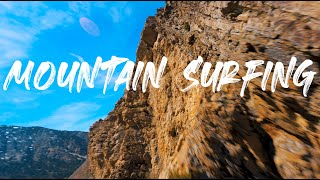This is FPV Mountain Surfing