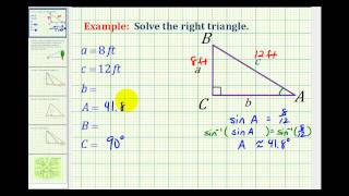 Example:  Solve A Right Triangle Given The Length Of Two Sides