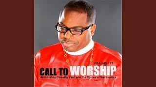 Psalms 117 (Call to Worship)