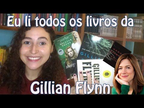 Eu li todos os livros da GILLIAN FLYNN (sem spoilers)