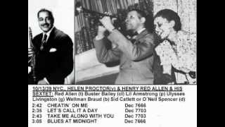 Henry Red Allen 1939 Helen Proctor + Buster Bailey + Lil Armstrong - Cheatin´ On Me