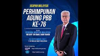 Ucapan Malaysia Perhimpunan Agung PBB Ke-76 oleh YAB Perdana Menteri Malaysia (25/09/2021)