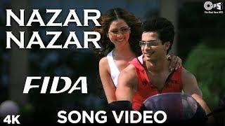 Nazar Nazar Song Video - Fida | Shahid Kapoor  Kareena Kapoor | Udit Narayan  Sapna | Anu Malik