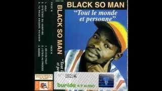 BLACK SO MAN (Tout Le Monde & Personne - 1997) B02- J'Etais Au Procès