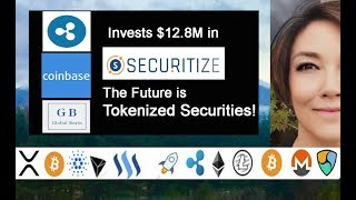 Ripple, Coinbase & Global Brain invest in the FUTURE! Securitize platform, SBI Last Roots to US!
