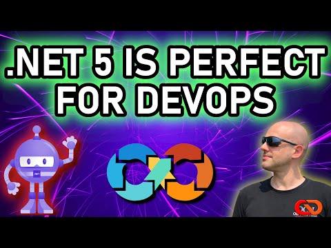 .Net 5 is PERFECT for DevOps