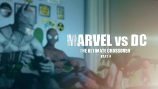 Marvel vs. DC - The Ultimate Crossover (Part II) | Animation Film (Remastered)