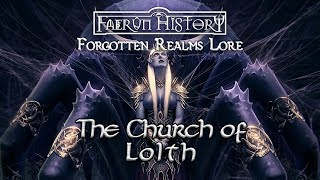 The Church of Lolth - Forgotten Realms Lore