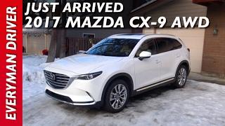 Just Arrived: 2017 Mazda CX-9 AWD on Everyman Driver