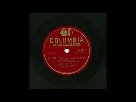 Angel Infante - Por Ellas Aunque Mal Paguen - Columbia 2328-C