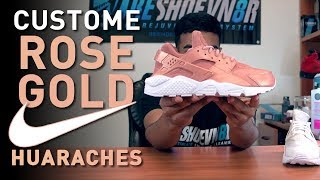 Custom Rose Gold Nike Huaraches by Vick Almighty