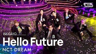 NCT DREAM(엔시티 드림) - Hello Future @인기가요 inkigayo 20210704