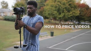 How to Price Your Video Production (Music videos, Weddings, etc.)