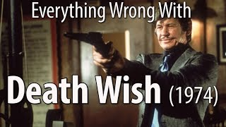 Everything Wrong With Death Wish (1974)
