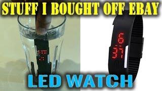 $1.70 eBay LED Watch Review  |  STUFF i BOUGHT OFF eBAY