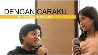 Arsy Widianto, Brisia Jodie   Dengan Caraku ( LIVE MGT Radio Bandung)