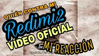 "(Video Reacción) VIDEO  Redimi2 Feat. El Leo ""QUIEN CONTRA MI"""