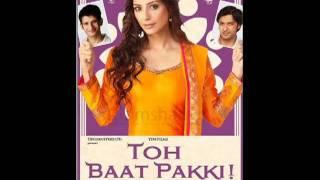 Toh Baat Pakki Phir Se Full Song Rahat Fateh Ali Khan New