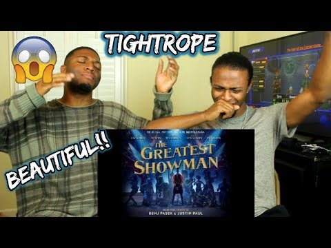 Tightrope (from The Greatest Showman Soundtrack) (REACTION)