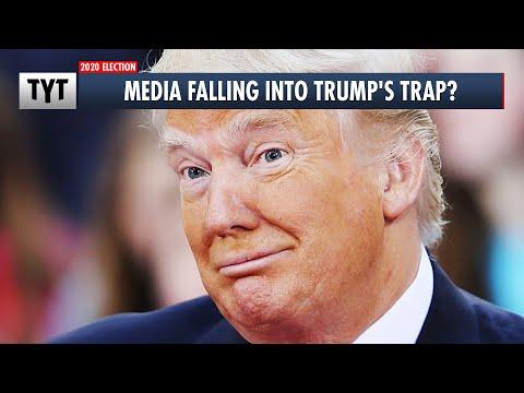 Media Falling Into Trump's Trap?