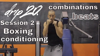 Fitness and Boxing. DRIP 20 BOXING AND CONDITIONING WORKOUT. Session 2 by NateBowerFitness