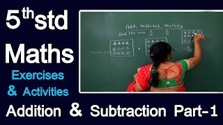 Addition & Subtraction Part-1 | 5th Std Maths Syllabus | Exercises & Activities |  Learn Maths