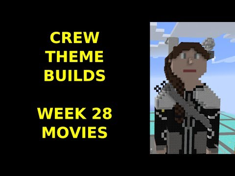 Minecraft - Your Theme Builds - Week 28 - Movies
