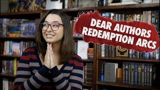 Dear Authors... Redemption Arcs